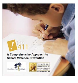 The 411: A Comprehensive Approach to School Violence Prevention